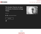 The Student Theorist: An Open Handbook of Collective College Theory
