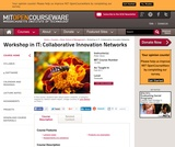 Workshop in IT: Collaborative Innovation Networks, Fall 2011