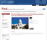 The Art of Science Advice to Policy Makers: Lessons from the U.S. National Academies