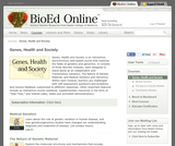 BioEd Online: Genes, Health and Society