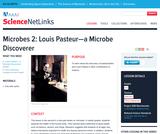 Microbes 2: Louis Pasteur--A Mircobe Discoverer