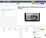 NCDs in Emergencies: Challenges for refugees on the move