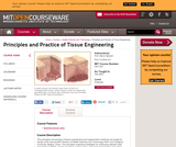 Principles and Practice of Tissue Engineering, Fall 2004