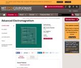 Advanced Electromagnetism, Spring 2003