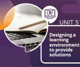 Designing a learning environment to provide solutions