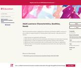 Adult Learners: Characteristics, Qualities, Needs