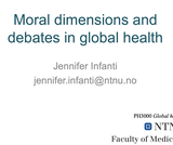 Moral dimensions and debates in global health
