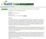 Construction of a Complex Machine Through Classroom Collaboration