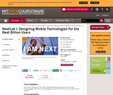 NextLab I: Designing Mobile Technologies for the Next Billion Users, Fall 2008