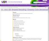 K-Act. 05: Shared Reading: Greedy Cat's Breakfast