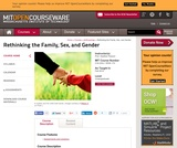Rethinking the Family, Sex, and Gender, Fall 2010