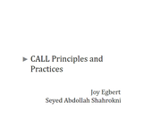 CALL Principles and Practices