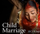 CFR InfoGuide: Child Marriage