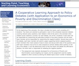 A Cooperative Learning Approach to Policy Debates (with Application to an Economics of Poverty and Discrimination Class)