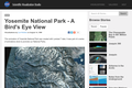 Yosemite National Park - A Birds Eye View