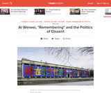 "Ai Weiwei's ""Remembering"" and the Politics of Dissent"