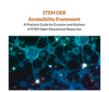 STEM OER Accessibility Framework and Guide
