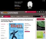 Contemporary Literature: Literature, Development, and Human Rights, Spring 2008
