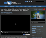 Conversations with History: Addressing National Security Challenges in the Post 911 World
