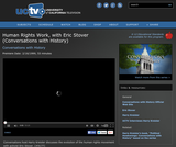 Conversations with History: Human Rights Work, with Eric Stover