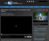 Conversations with History: Afghanistan and Pakistan