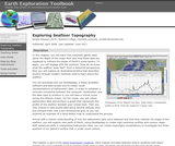 Earth Exploration Toolbook Chapter: Exploring Seafloor Topography