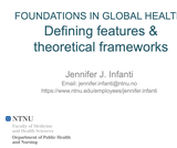 Foundations in global health: Defining features & theoretical frameworks