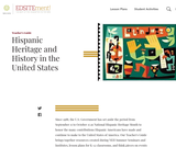 Hispanic Heritage and History in the United States