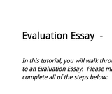 Writing the Evaluation Essay