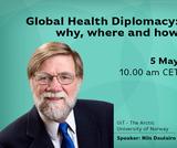 Nordic Global Health Talks #5: Global Health Diplomacy: Why, Where and How
