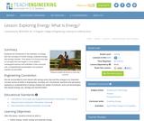 Exploring Energy: What Is Energy?