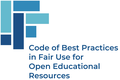 Code of Best Practices in Fair Use for Open Educational Resources