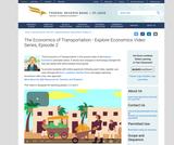 The Economics of Transportation - Explore Economics Video Series, Episode 2
