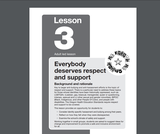 My Future-My Choice Lesson 3: Everybody deserves respect and support