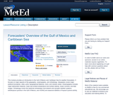 Forecasters' Overview of the Gulf of Mexico and Caribbean Sea