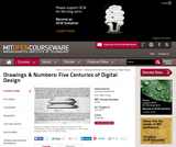 Drawings & Numbers: Five Centuries of Digital Design, Fall 2002