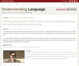 Realizing Opportunities for ELLs in the Common Core English Language Arts and Disciplinary Literacy Standards