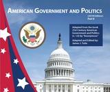 American Government and Politics (Part I)