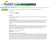 Two Dimensional Motion and Conservation of Energy