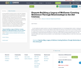 Keynote Building a Legacy of Wellness: Creating Resilience Through Relationships in the 21st Century