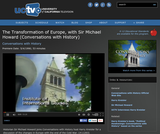 Conversations with History: The Transformation of Europe, with Sir Michael Howard