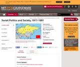 Soviet Politics and Society, 1917-1991, Spring 2003