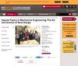 Special Topics in Mechanical Engineering: The Art and Science of Boat Design, January (IAP) 2007