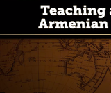 Teaching About the Armenian Genocide