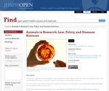 Animals in Research: Law, Policy, and Humane Sciences