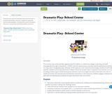 Dramatic Play- School Center