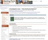"Investigative Case - ""Holy Starbucks Batman!"""