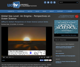 Perspectives on Ocean Science: Global Sea Level: An Enigma