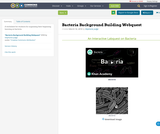 Bacteria Background Building Webquest