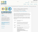 Fellows Guide: School Librarians Advancing STEM Learning